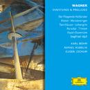 Wagner: Overtures & Preludes/Eugen Jochum, Karl Böhm, Herbert von Karajan, Rafael Kubelik, Otto Gerdes