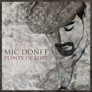Plenty Of Love (Live Your Dream)/Mic Donet