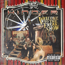 Welcome To The Freakshow/Hinder