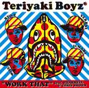 WORK THAT feat.PHARRELL & CHRIS BROWN/TERIYAKI BOYZ