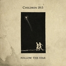 Follow the Star/Children 18:3