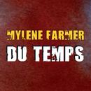 Du Temps/Mylène Farmer