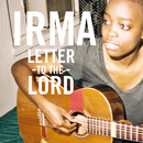 Letter To The Lord (EP)/Irma