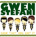 Now That You Got It (International Version)/Gwen Stefani
