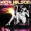In A Perfect World.../Keri Hilson