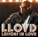 Lessons In Love/Lloyd