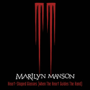 Heart-Shaped Glasses (When The Heart Guides The Hand)(Album Version)/Marilyn Manson
