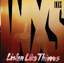 LISTEN LIKE THI/INXS