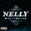 Wadsyaname/Nelly