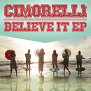 Believe It EP/Cimorelli