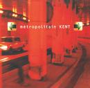 Metropolitain/Kent