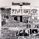 Protest/Bunny Wailer