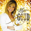 Goud Van Hier/Laura Lynn