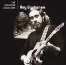 ROY BUCHANAN/THE DEF/Roy Buchanan