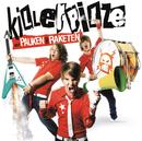 Mit Pauken Und Raketen/Killerpilze