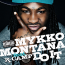 Do It (feat. K Camp)/Mykko Montana
