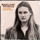The Things I've Seen Today/Madeleine Peyroux