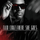 There She Goes/Taio Cruz