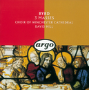 Byrd: The Three Masses/Choir Of Winchester Cathedral, David Hill