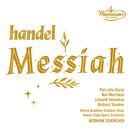 Handel: Messiah/Pierrette Alarie, Nan Merriman, Léopold Simoneau, Richard Standen, Wiener Staatsopernorchester, Vienna Academy Chamber Choir, Hermann Scherchen