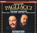 レオンカヴァッロ:歌劇<道化師>/Luciano Pavarotti, Daniela Dessi, Juan Pons, Paolo Coni, Ernesto Gavazzi, Philadelphia Orchestra, Riccardo Muti