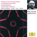 Henze:  Whispers from Heavenly Death; 5 Neapolitan Songs; Being Beauteous; Essay on Pigs/Berliner Philharmoniker, Richard Kraus, Instrumentalists of the Berlin Philharmonic Chamber Orchestra, The Philip Jones Brass Ensemble, English Chamber Orchestra, Hans Werner Henze