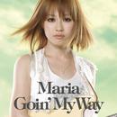 Goin' My Way/マリア