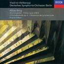 Berg: Altenberg-Lieder; 7 Frühe Lieder; 3 Pieces from 'Lyric Suite', etc./Brigitte Balleys, Deutsches Symphonie-Orchester Berlin, Vladimir Ashkenazy