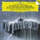 ヘンデル:水上の音楽、王宮の花火の音楽/Orpheus Chamber Orchestra