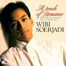 A Touch of Romance - Romantic Piano Masterpieces/Wibi Soerjadi