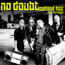Looking Hot (The Remixes)/No Doubt