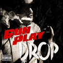 Drop/Gunplay