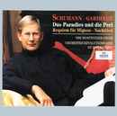 Schumann: Das Paradies und die Peri; Requiem für Mignon; Nachtlied/Orchestre Révolutionnaire et Romantique, John Eliot Gardiner