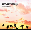 Beautiful Life/ET-KING
