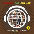 ソングス・アラウンド・ザ・ワールド~PFC with TFC (feat. Hideki Togi, Miho Fukuhara, Char)/Playing For Change
