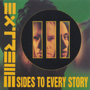 III Sides To Every Story/Extreme