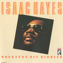Greatest Hits Singles/Isaac Hayes