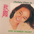 Chelsia Chan In One Summer Night/Chelsia Chan