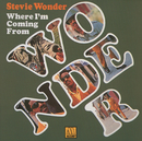 Where I'm Coming From/Stevie Wonder