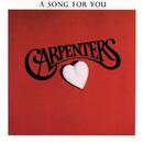 ア・ソング・フォー・ユー/Carpenters