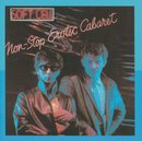 Non-Stop Erotic Cabaret/Soft Cell