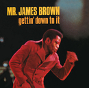 Gettin' Down To It/James Brown
