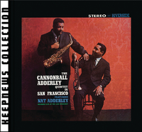 Cannonball Adderley Quintet In San Francisco [Keepnews Collection] (Remastered)