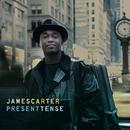 Present Tense/James Carter