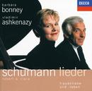 Robert & Clara Schumann Lieder - Frauenliebe und -Leben/Barbara Bonney, Vladimir Ashkenazy