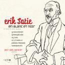 Satie : Oeuvres pour piano Vol. 1 / En blanc et noir/Jean-Joël Barbier