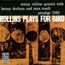 ロリンズ・プレイズ・フォー・バード+1 (feat. Kenny Dorham, Max Roach)/Sonny Rollins