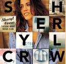 Tuesday Night Music Club/Sheryl Crow
