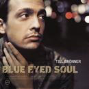 Blue Eyed Soul/Till Brönner