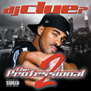 The Professional 2/DJ Clue